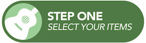 Step One Select Your Items